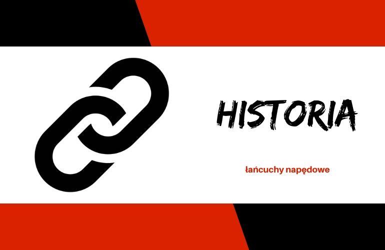Łańcuchy napędowe w przemyśle - historia
