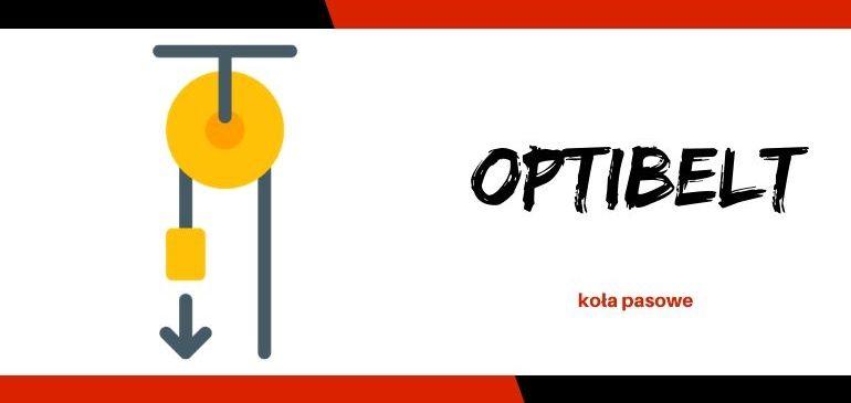 Koła pasowe Optibelt – charakterystyka